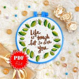 Cross stitch pattern «pdf-T-0083 Life Is Tough but So Are You»