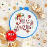 Cross stitch pattern «pdf-T-0074 You're Amazing»