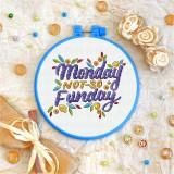 Cross stitch kit «T-0011 Monday not-so Funday»