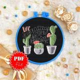 Cross stitch pattern «pdf-T-0116 Life is Like a Cactus»