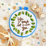 Cross stitch kit «T-0083 Life Is Tough but So Are You»