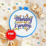 Cross stitch pattern «pdf-T-0011 Monday not-so Funday»